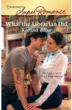 книга What the Librarian Did