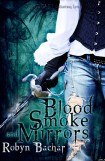 книга Blood, Smoke and Mirrors