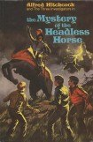 книга The Mystery of the Headless Horse