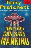 книга Only You Can Save Mankind