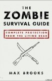 книга The zombie survival guide : complete protection from the living dead