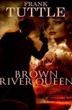 книга Brown River Queen