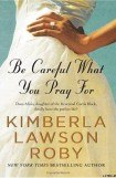 книга Be Careful What You Pray For