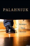 книга Stranger Than Fiction (True Stories)