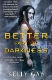 книга The Better Part of Darkness
