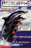 книга Animorphs - 04 - The Message