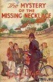 книга Mystery #05 — The Mystery of the Missing Necklace