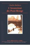 книга L'Assassinat Du Pont-Rouge