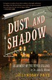 книга Dust and Shadow