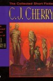 книга The Collected Short Fiction of C.J. Cherryh